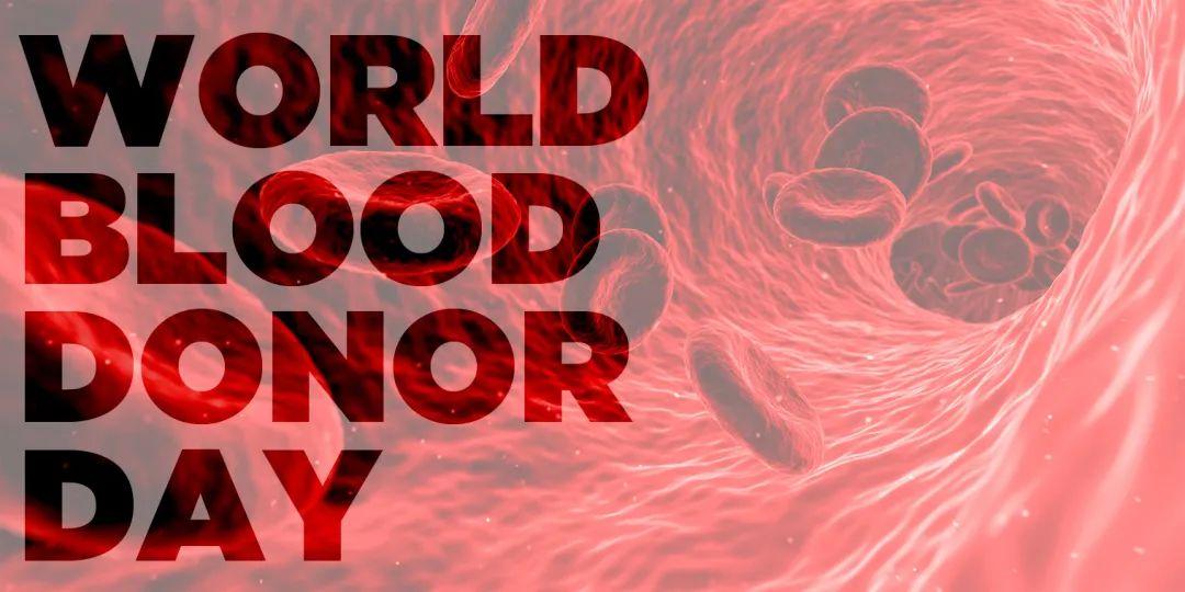 2021世界献血者日主题英文版已公布?布拉得有奖征集中文版翻译